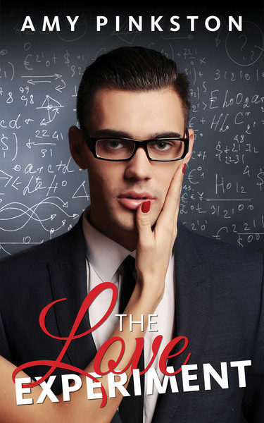 The Love Experiment by Amy Pinkston