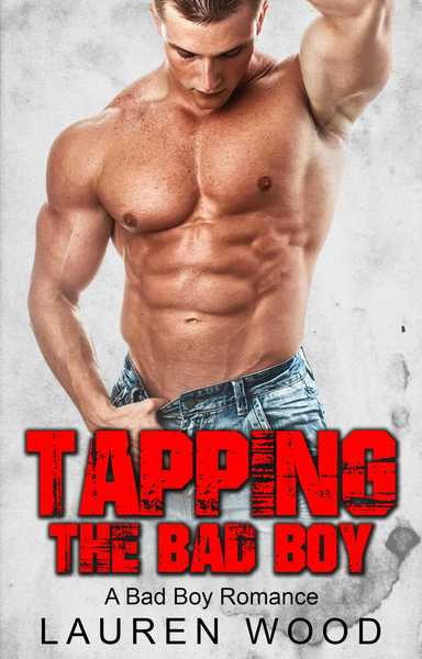 Tapping The Bad Boy by Lauren Wood