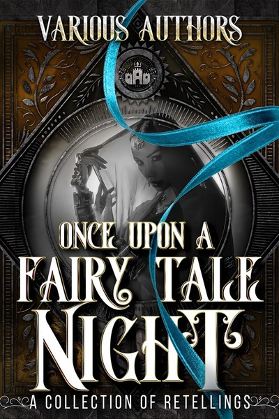 Once Upon A Fairy Tale Night by Leigh Kelsey