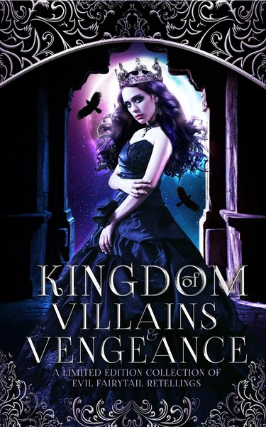 Kingdom of Villains and Vengeance by Laura Greenwood