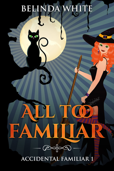 All Too Familiar by Belinda White