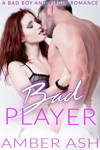 Bad Player by Amber Ash