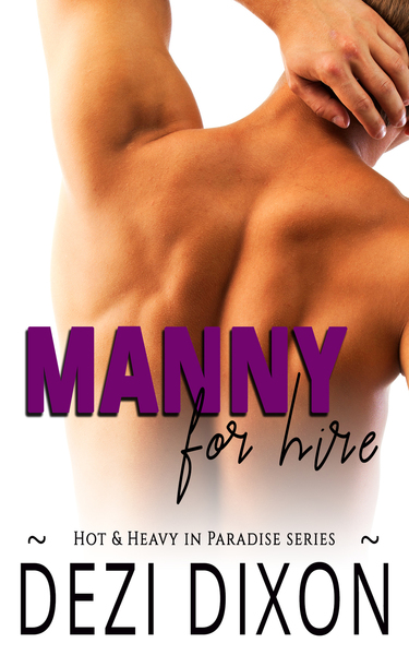 Manny for Hire by Dezi Dixon