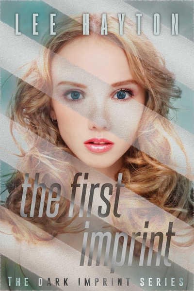 The First Imprint by Lee Hayton