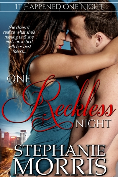 One Reckless Night by Stephanie Morris