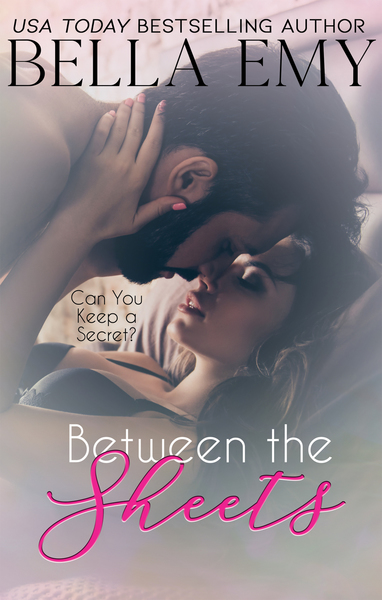 Between the Sheets by Bella Emy