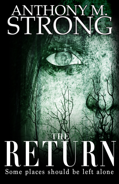The Return by Anthony M. Strong