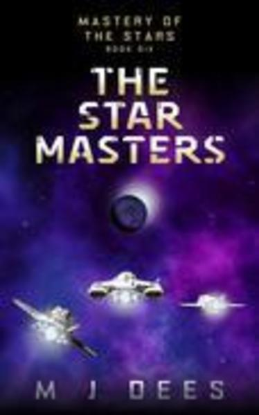 The Star Masters by M J Dees