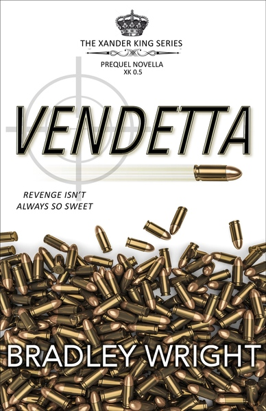 VENDETTA (prequel novella) by Bradley Wright