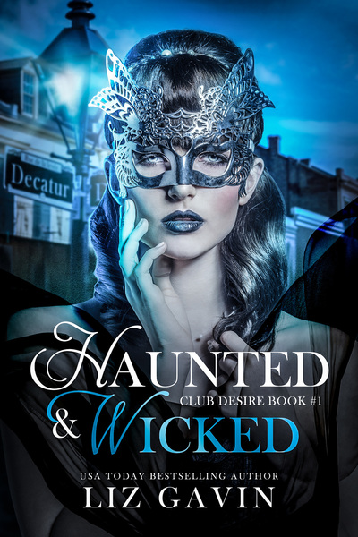Haunted & Wicked: Paranormal Reverse Harem by Liz Gavin