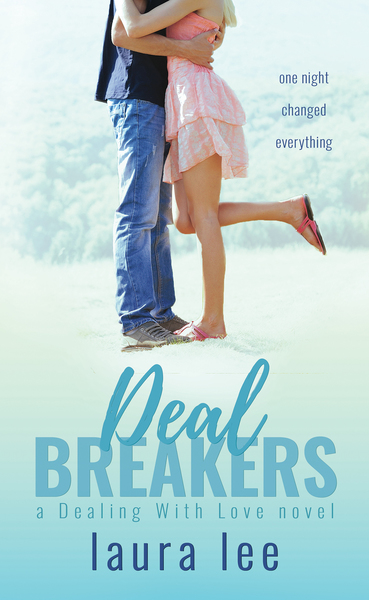 Deal Breakers by Laura Lee