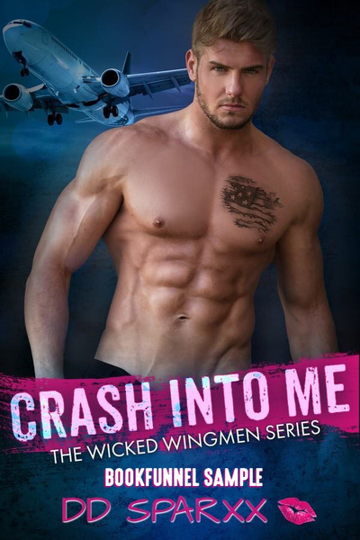 Crash Into Me (Bookfunnel Sample) by DD Sparxx
