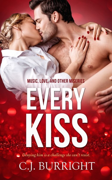 a Sample of Every Kiss by C.J. Burright