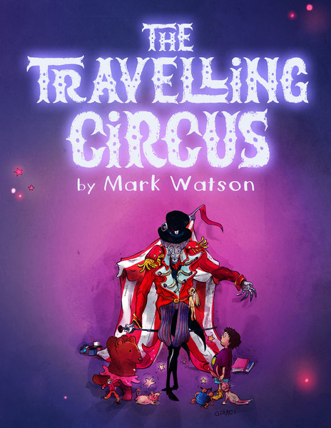 The Traveling Circus by Mark Watson