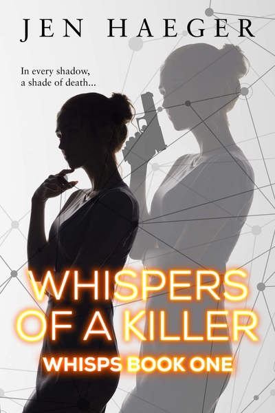 Whispers of a Killer by Jen Haeger