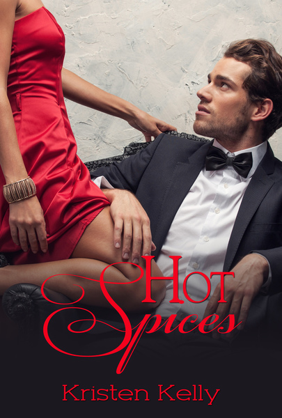 Hot Spices by Kristen Kelly