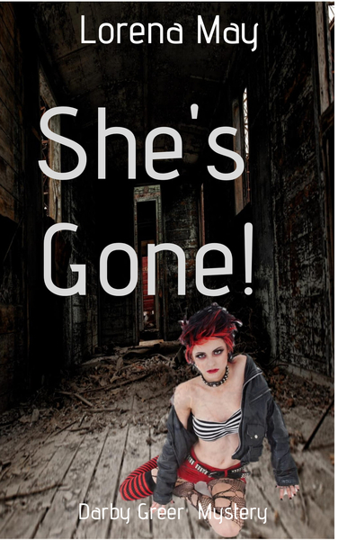 She's Gone! by Lorena May
