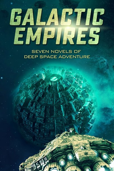 Galactic Empires: Seven Novels of Deep Space Adventure by Patty Jansen
