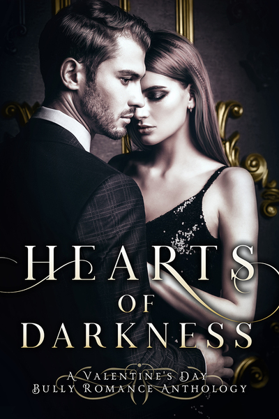 Hearts of Darkness: A Valentine's Day Bully Romance Collection by Leigh Kelsey