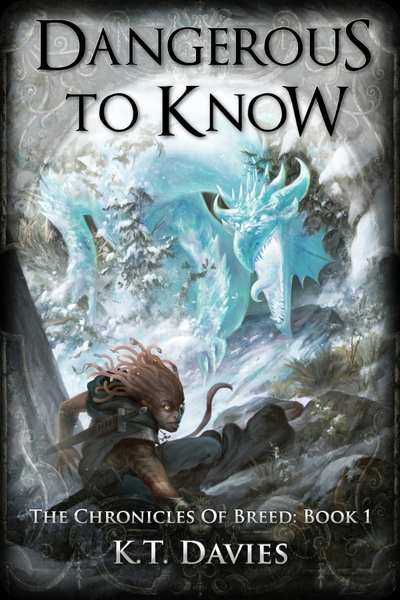 Dangerous To Know by K.T. Davies