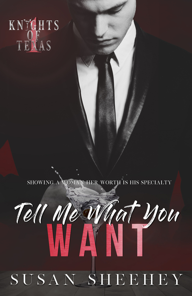 Tell Me What You Want by Susan Sheehey