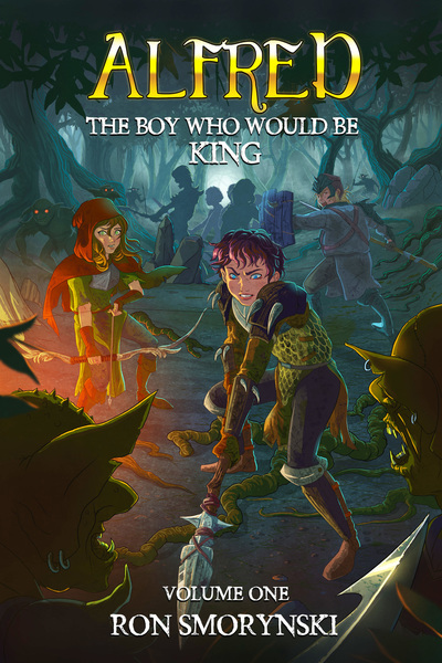Alfred The Boy Who Would Be King by Ron Smorynski