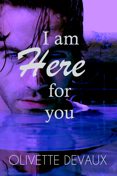 I am here for you by Olivette Devaux