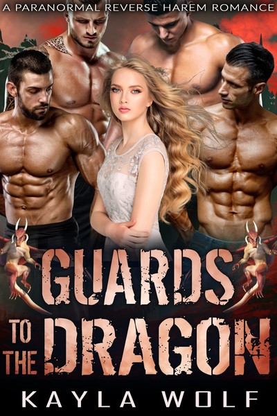 Guards to the Dragon by Mia and Kayla Wolf