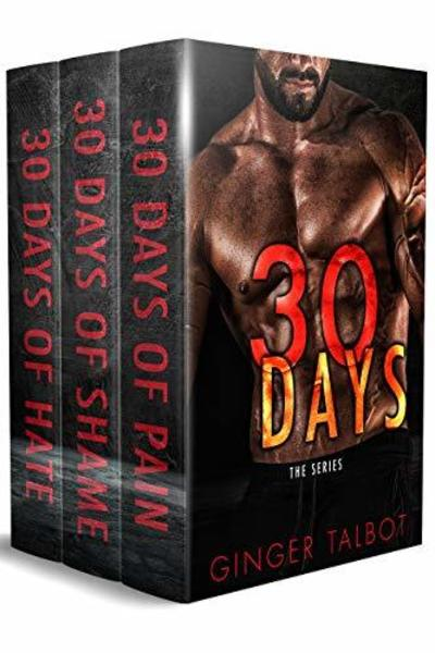 Thirty Days of Pain the Complete Trilogy by Ginger Talbot