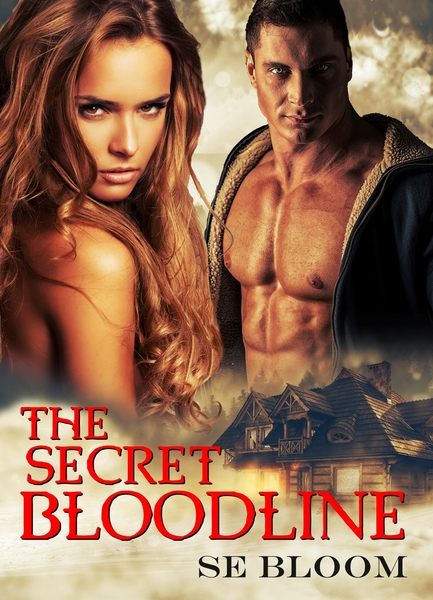 The Secret Bloodline by SE Bloom