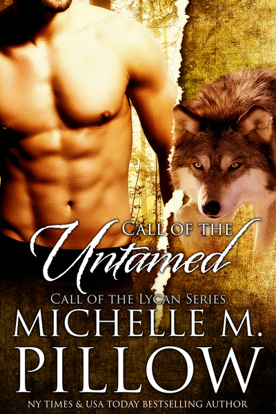 Call of the Untamed by Michelle M. Pillow