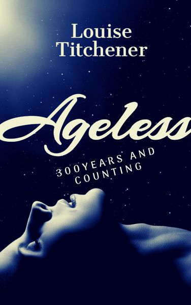 Ageless by Louise Titchener