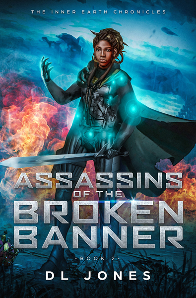 Assassins of the Broken Banner by DL Jones