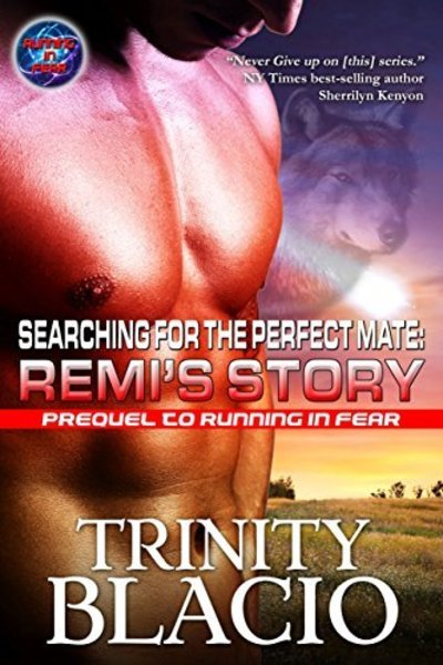 Searching For The Perfect Mate by Trinity Blacio