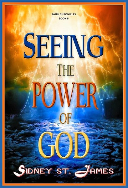 Seeing the Power of God by Sidney St. James