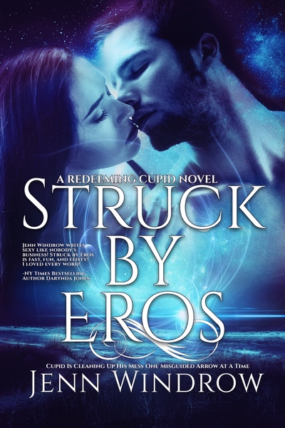Struck By Eros by Jenn Windrow