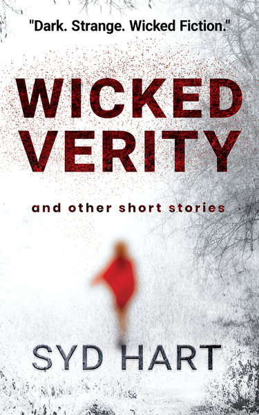 Wicked Verity and other short stories by Syd Hart