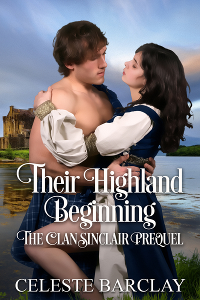 Their Highland Beginning by Celeste Barclay
