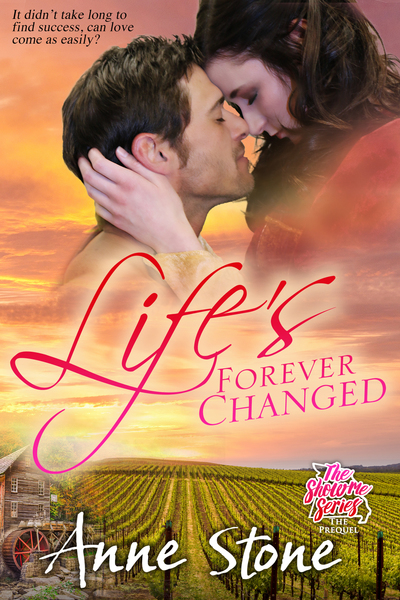 Life's Forever Changed by Anne Stone