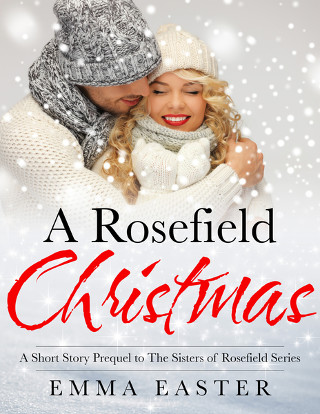 A Rosefield Christmas by Emma Easter