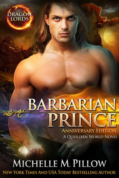 Barbarian Prince (Dragon Lords Book 1) by Michelle M. Pillow