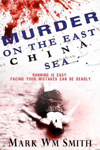 Murder on the East China Sea by Mark Wm Smith