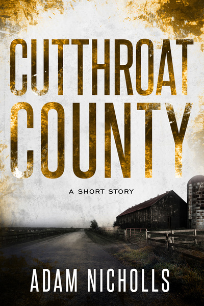 Cutthroat County by Adam Nicholls