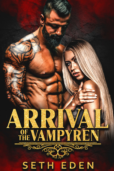 Arrival of the Vampyren by Seth Eden