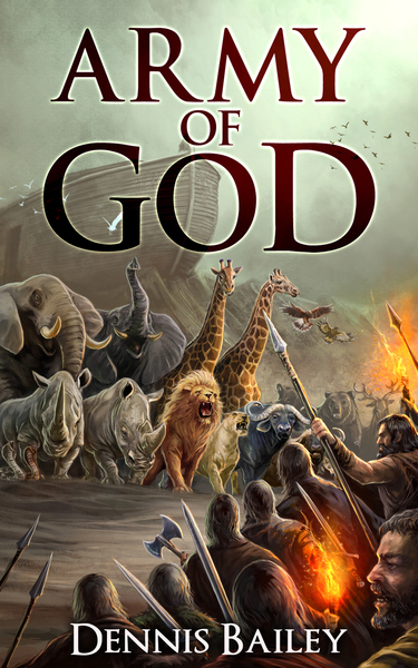 Army of God by Dennis Bailey