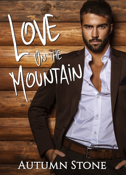 Love On the Mountain by Autumn Stone
