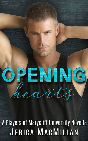 Opening Hearts by Jerica MacMillan