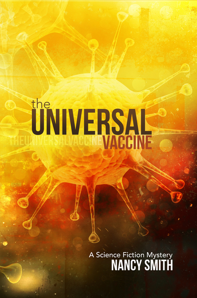 The Universal Vaccine by Nancy Smith