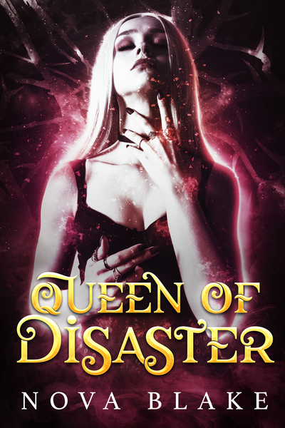 Queen of Disaster by Nova Blake