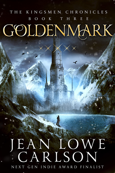 Goldenmark (The Kingsmen Chronicles #3) by Jean Lowe Carlson